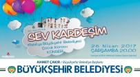 Büyükşehir Belediyesi Çocuk Korosundan 'Sev Kardeşim' Konseri