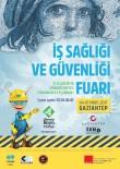 SOSYAL GÜVENLIK - 'İş Sağlığı Ve Güvenliği Fuarı' 4 Mayıs'ta Başlıyor