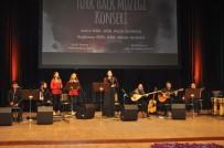 TÜRK HALK MÜZİĞİ - Anadolu'da Türk Halk Müziği Konseri
