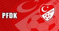SPOR TOTO SÜPER LIG - Volkan'a 1, Yalçın Ve Ufuk'a 5 Maç Ceza