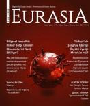EURASIA - Business Eurasia Dergisi Yayında