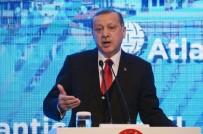 UÇUŞA YASAK BÖLGE - Erdoğan Sert Çıktı Açıklaması Karşılıksız Bırakmayız