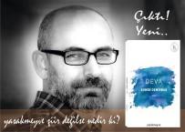Gazeteci Demirbaş'ın Yeni Kitabı 'Deva' Çıktı