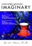 MIMAR SINAN ÜNIVERSITESI - 'Matematiğin Gözünden IMAGINARY' Uluslararası Gezici Sergisi
