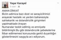 YAŞAR KARAYEL - Yaşar Karayel'den 'Dolandırıcılık' Uyarısı