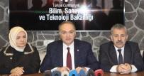 BÜYÜME RAKAMLARI - Bilim Sanayi Ve Teknoloji Bakanı Faruk Özlü Açıklaması