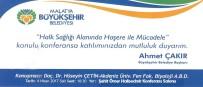 HÜSEYİN ÇETİN - 'Halk Sağlığı Alanında Haşere İle Mücadele' Konferansı Düzenlenecek