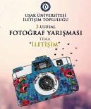 TÜRKİYE CUMHURİYETİ - Uşak'ta Ulusal Çapta Fotoğraf Yarışması