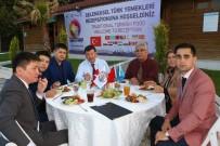 MUSTAFA HAKAN GÜVENÇER - Yabancı Konuklar İçin Türk Yemekleri Gecesi Düzenlendi
