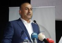 TİCARET ANLAŞMASI - Bakan Çavuşoğlu'dan Suriye Açıklaması