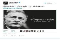 CANER ERKİN - Caner Erkin, Süleyman Seba'yı unutmadı
