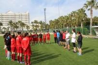 İŞİTME ENGELLİ - İşitme Engelli Bayan Futbol Milli Takımı, Olimpiyatlara Manavgat'ta Hazırlanıyor