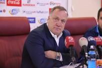 DICK ADVOCAAT - 'İyi Bir Futbol Oynadığımızı Düşünüyorum'