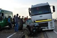KALORIFER YAKıTı - Manisa'da Traktör İle Tanker Çarpıştı Açıklaması 1 Ölü