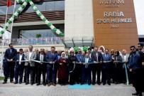 AHMET ÖZDEMIR - Meram'da Rabia Spor Merkezi Hizmete Açıldı