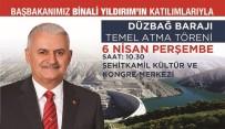 SU KESİNTİSİ - Türkiye'nin İkinci Büyük İçme Suyu Projesinin Temeli Başbakan Binali Yıldırım Tarafından Atılıyor