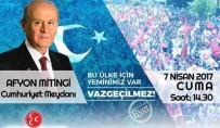 MHP Lideri Bahçeli Afyonkarahisar'a Geliyor