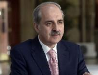 NUMAN KURTULMUŞ - Kurtulmuş: Esad cezalandırılmalı