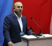 HOŞGÖRÜSÜZLÜK - Çavuşoğlu Açıklaması 'Suriye'de İşin Peşini Bırakmayacağız'