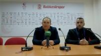 DEVRE ARASı - Balıkesirspor - Denizlispor Maçının Ardından