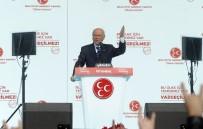 PENSILVANYA - Devlet Bahçeli Açıklaması 'Türkiye Asıl Hedeftir, Türkiye'yi Müdafaa Etmeliyiz'