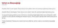 TÜRKIYE BASKETBOL FEDERASYONU - Türk Basketbolunun Acı Günü