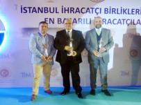 İHRACATÇILAR - En Başarılı İhracatçı Ödülleri Sahiplerini Buldu