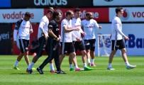 TOLGAY ARSLAN - Beşiktaş İdmanında Sevindirici Haber