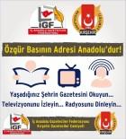Gazeteciler Federasyonu Başkan Vekili Mehmet Emin Turpçu Açıklaması 'Anadolu Özgür Basının Adresidir'