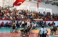 TEKERLEKLİ SANDALYE BASKETBOL - 'Potada Engel Yok' Temalı Gösteri Maçı İlgiyle İzlendi