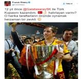 FRANCK RİBERY - Ribery'den 'Galatasaray' Mesajı