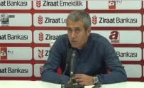 HIKMET KARAMAN - 'Esas Hedef Türkiye Kupası Yarı Final İkinci Maçı'