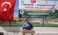 KARAKÖPRÜ - Seyrantepe Spor Kompleksi Açıldı
