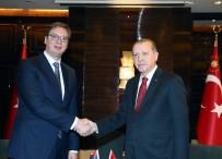 SIRBİSTAN - Sırbistan Başbakanı'nı Kabul Etti