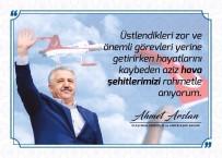 ŞEHİTLERİ ANMA GÜNÜ - Bakan Arslan'dan 'Havacılık Şehitlerini Anma Günü' Mesajı