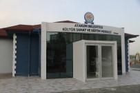 SAĞLIK OCAĞI - Atatepe Kültür Ve Eğitim Merkezi Açılışa Hazır