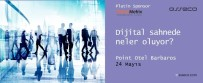E-TİCARET - 'Dijital Sahnede Neler Oluyor?' Konferansı 24 Mayıs'ta İstanbul'da Gerçekleşecek
