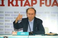KITAP FUARı - Gazeteci Yusuf Kaplan, Kitap Fuarı'nda