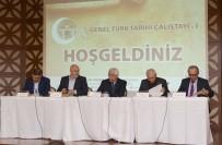 TUZLA BELEDİYESİ - Genel Türk Tarihi Çalıştayı'nın İlki Tuzla'da Gerçekleştirildi