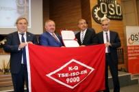 İSTİHBARAT MERKEZİ - Kayseri OSB Sistem Belgelerini Almaya Hak Kazandı