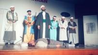MÜSTESNA - Cami İmamları Ve Öğretmenlerden Tiyatro Gösterisi