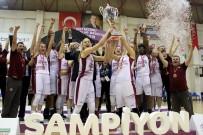 BILYONER - Kadınlar Basketbol Ligi'nde Şampiyon Yakın Doğu Üniversitesi