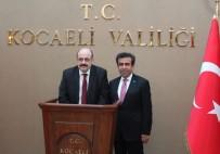 HASAN BASRI GÜZELOĞLU - YÖK Başkanı  Yekta Saraç, Kocaeli Valiliğini Ziyaret Etti