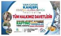 HALUK LEVENT - Çatak'ta Festival Heyecanı