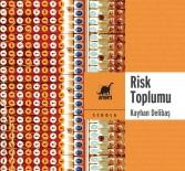 Prof. Dr. Delibaş'ın 'Risk Toplumu' Adlı Kitabı Yayımlandı
