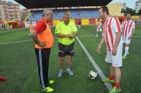 GENERAL - Protokol Ve Basın Futbol Maçında Ter Döktü