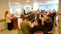 GİRİŞİMCİLİK - Rektör Çakar Çevre Ve Sağlık Çalışmalarını STK'lara Anlattı