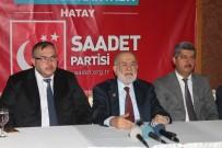 REYHANLI - SP Genel Başkanı Karamollaoğlu Hatay'da
