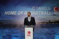 ÖMER ONAN - Dünya Basketbol Camiası TBF'nin Düzenlediği Davette Buluştu