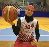 TÜRKIYE BASKETBOL FEDERASYONU - 'En Büyük Hayalim Başörtülü Sporcuların Sahalarda Olması'
